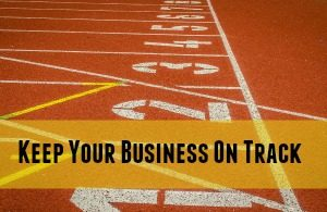 Keep Your Business On Track