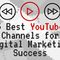 Youtube Channels for Digital Marketing