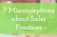 Misconceptions about Sales Practices