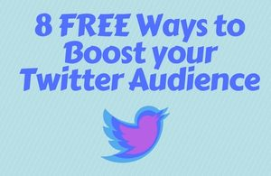 8 FREE Ways to Grow your Twitter Audience