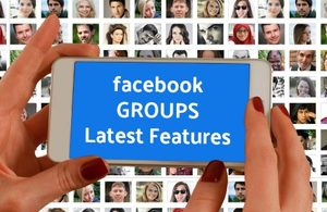 Facebook Groups Feature Updates