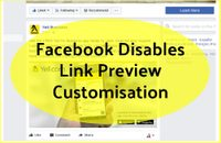 Facebook Disables Link Preview Data Customisation