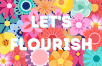 'Let's flourish' over a flower pattern